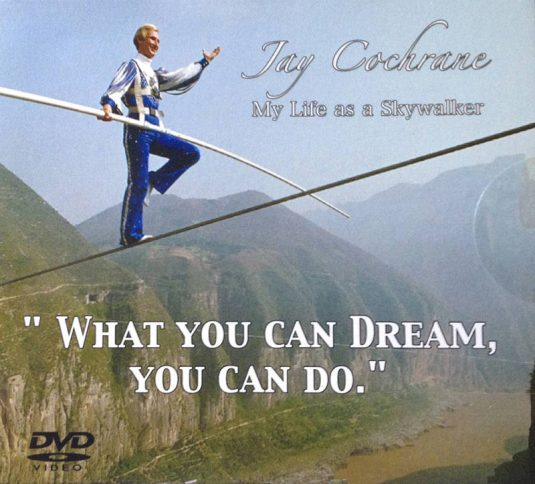 "Jay Cochrane ""My Life As A Skywalker"" DVD"