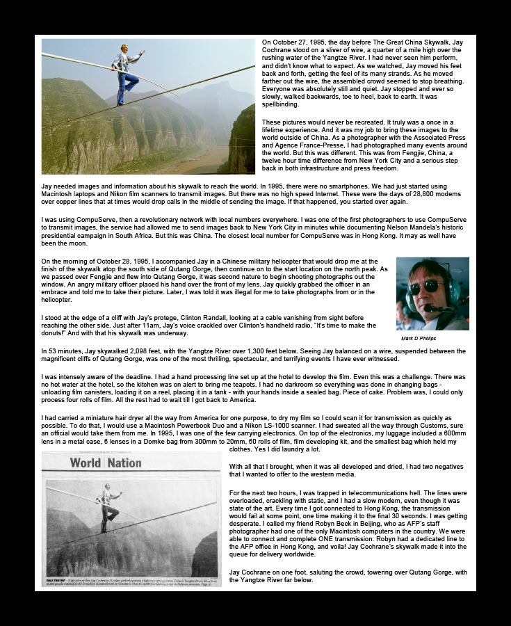 """Every Picture Tells A Story of Jay Cochrane, """"The Prince of the Air"""", published in the Boston Globe on October 29, 1995, day after The Great China Skywalk over the Yangtze River in Qutang Gorge, China, on October 28, 1995. The skywalk was and is the greatest ever made spanning half a mile between the canyon walls and 1,350 feet above the river. ©Mark D Phillips"""